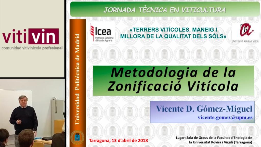Ponencia en Tarragona sobre zonificación vitícola por Vicente D. Gómez Miguel